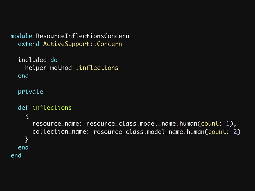module ResourceInflectionsConcern extend Active...