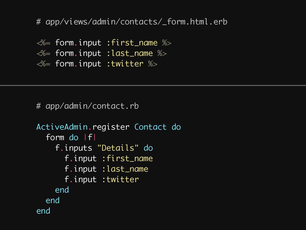 # app/views/admin/contacts/_form.html.erb ! <%=...