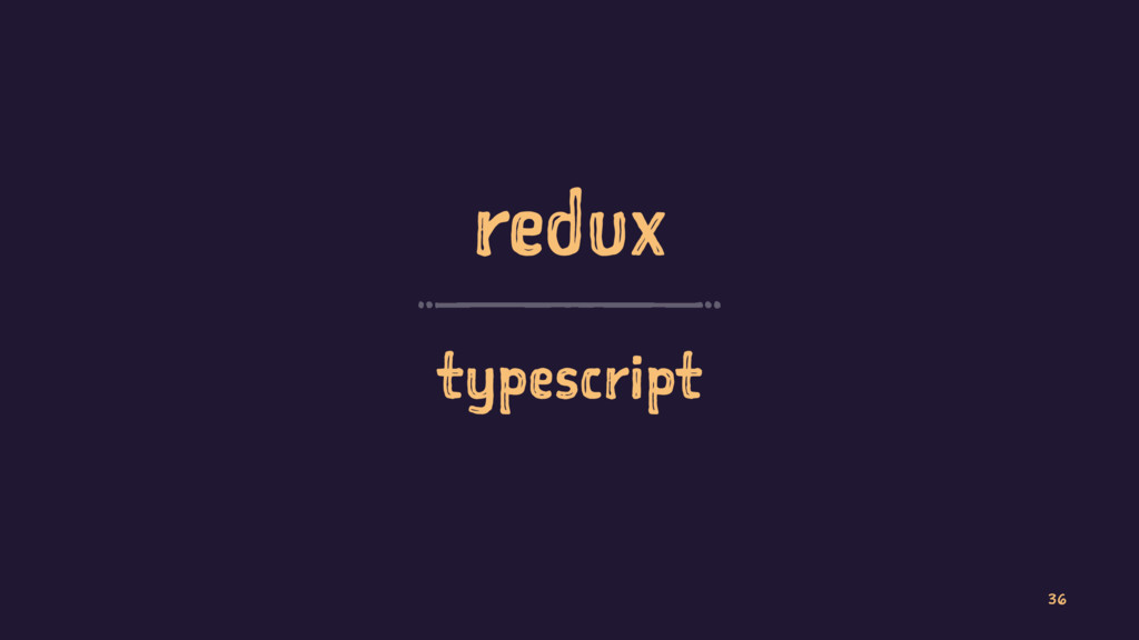 redux typescript 36