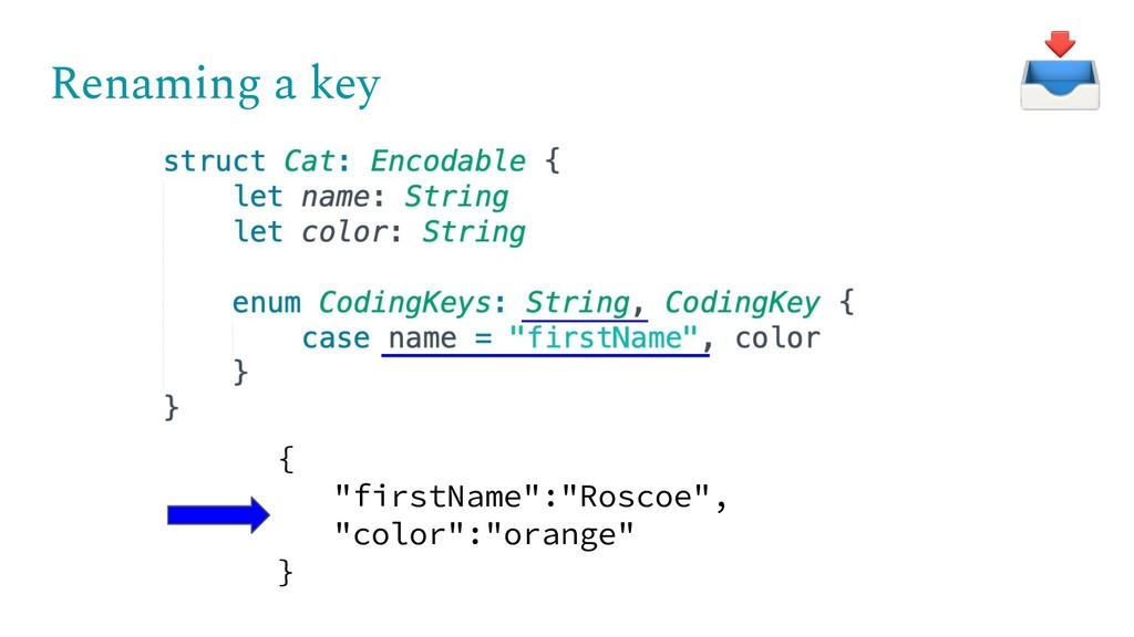 "Renaming a key { ""firstName"":""Roscoe"", ""color"":..."