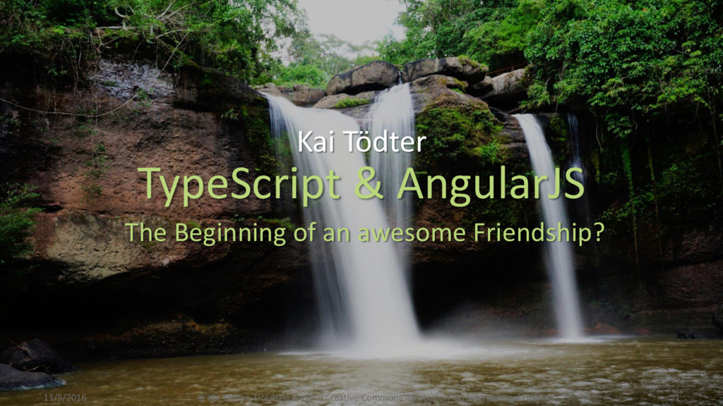 TypeScript & AngularJS The Beginning of an awes...