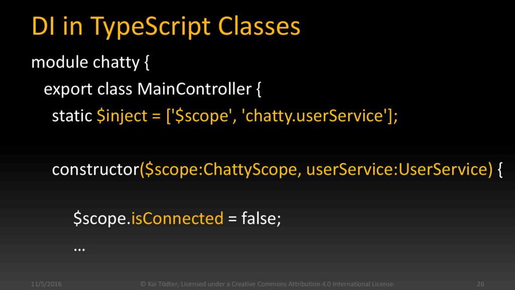 DI in TypeScript Classes module chatty { export...