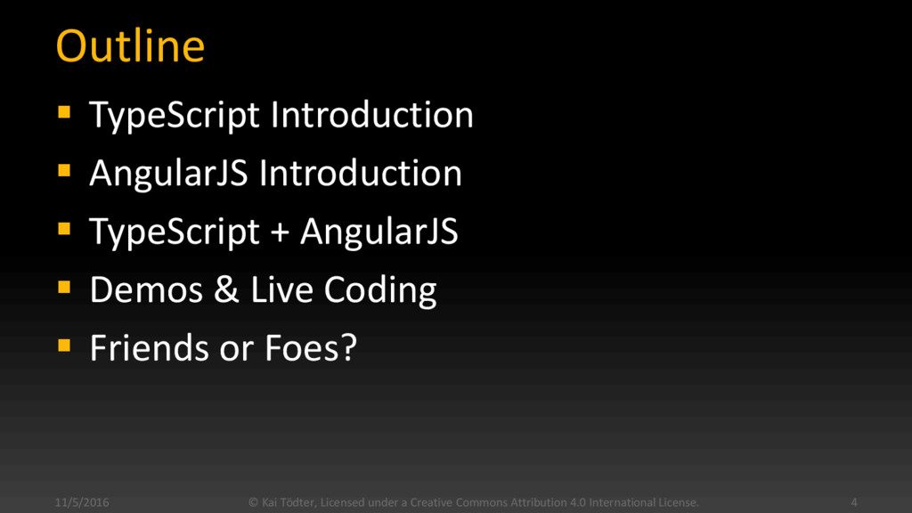 Outline  TypeScript Introduction  AngularJS I...
