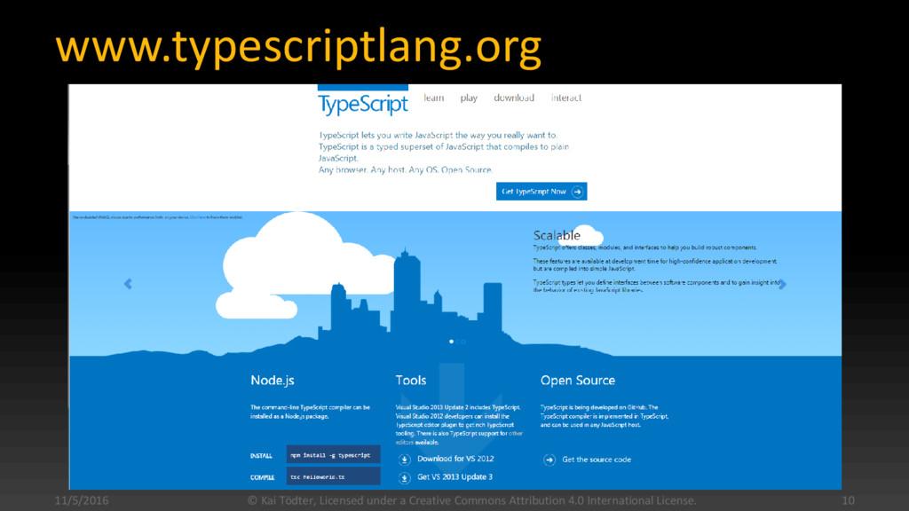www.typescriptlang.org 11/5/2016 © Kai Tödter, ...