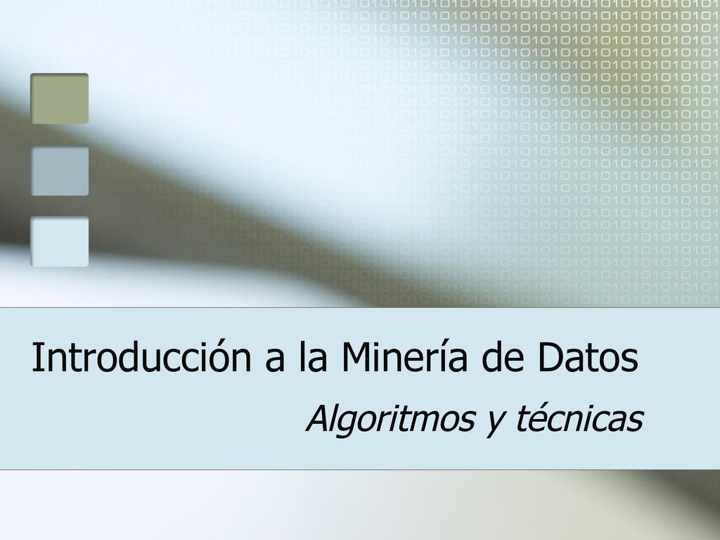 Introducción a la Minería de Datos Algoritmos y...