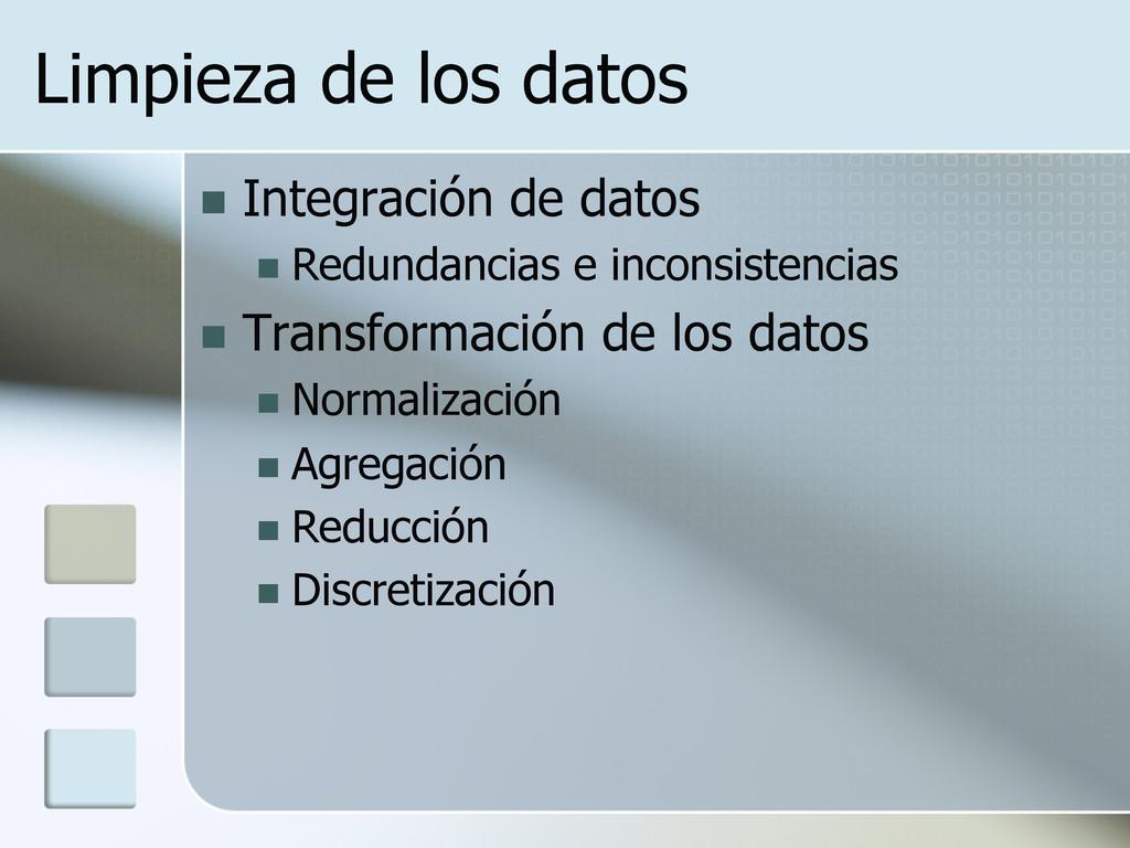 Limpieza de los datos n Integración de datos ...