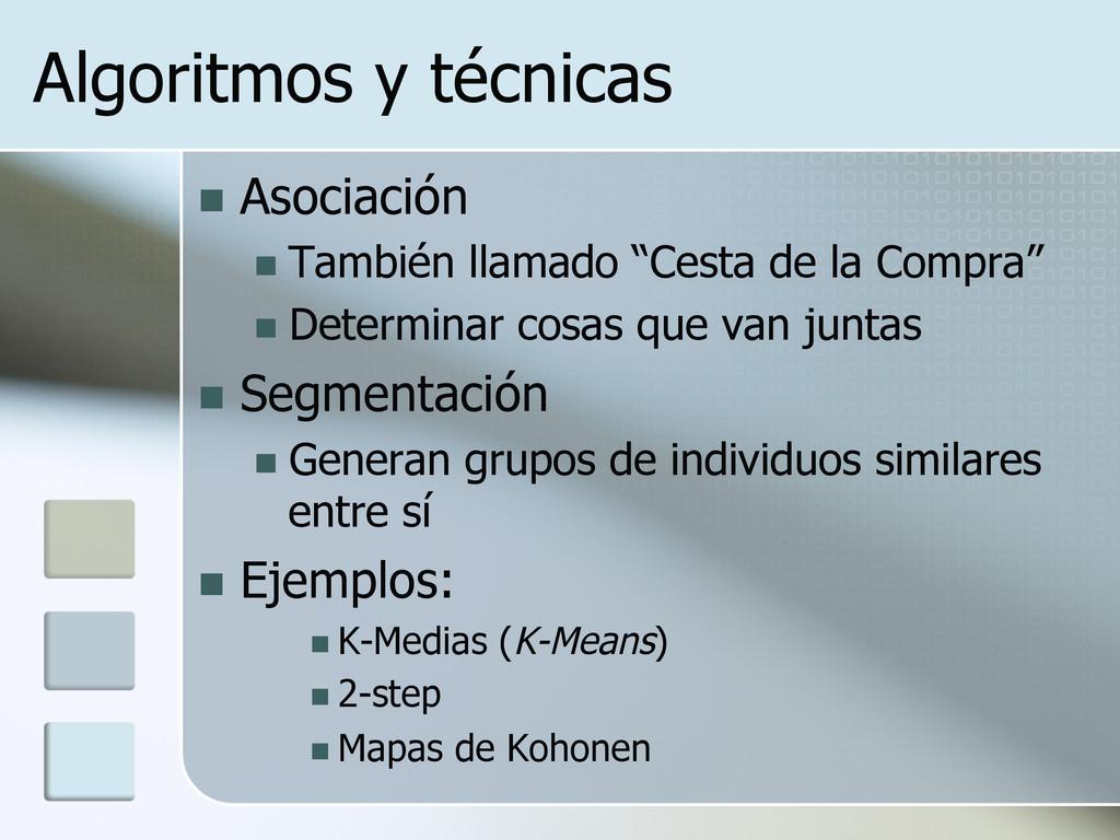 Algoritmos y técnicas n Asociación n Tambié...