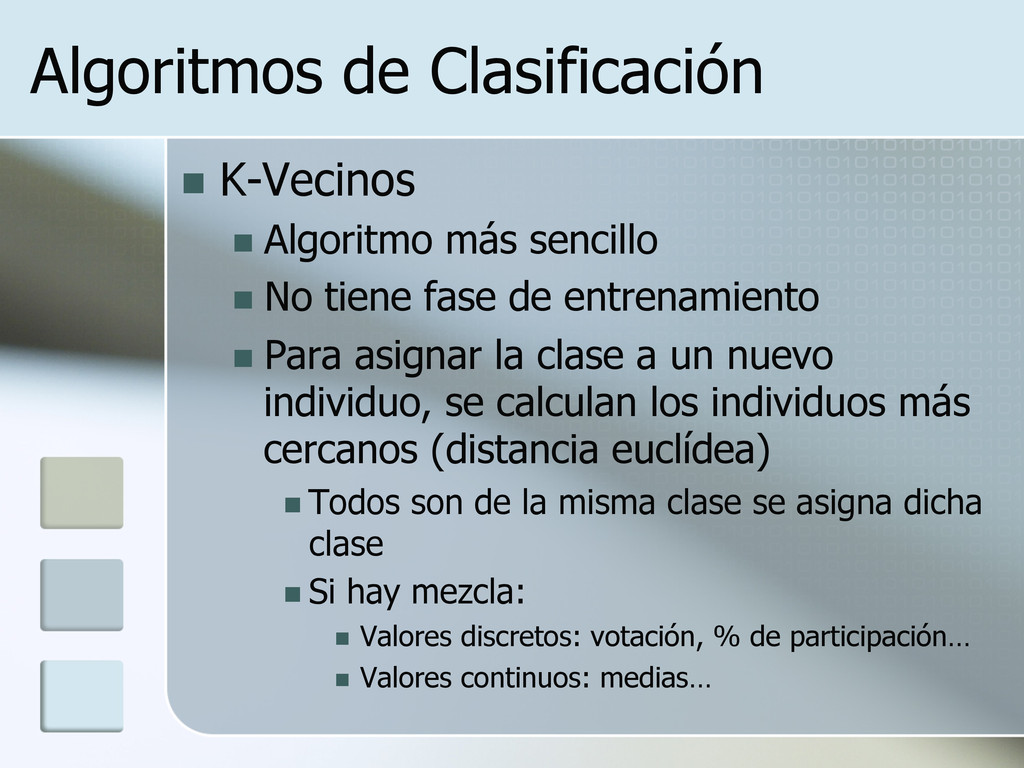 Algoritmos de Clasificación n K-Vecinos n A...
