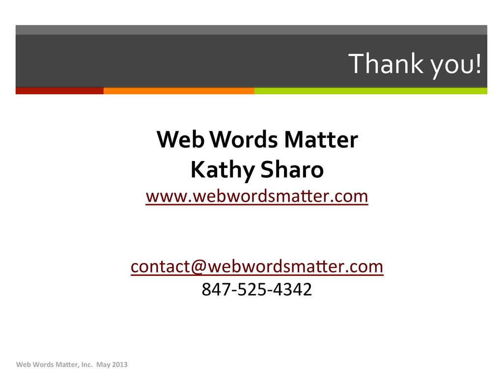 Thank you!  Web Words Matter  Ka...
