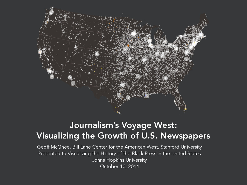 Journalism's Voyage West: Visualizing the Growt...