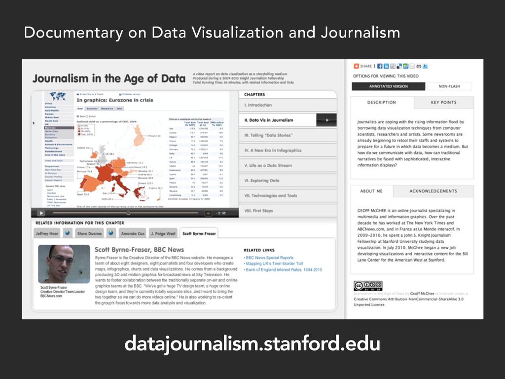 datajournalism.stanford.edu Documentary on Data...