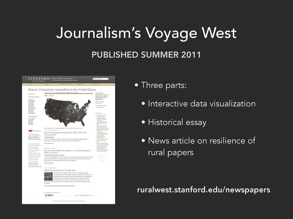 Journalism's Voyage West • Three parts: • Inter...