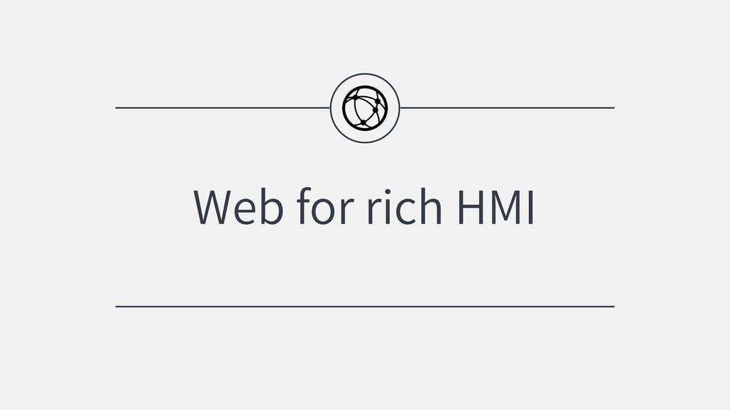Web for rich HMI