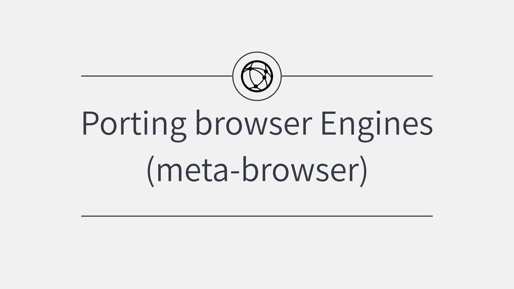 Porting browser Engines (meta-browser)