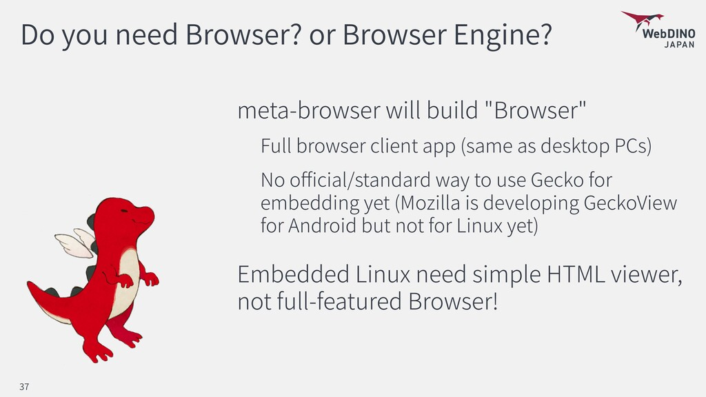 Do you need Browser? or Browser Engine? meta-br...