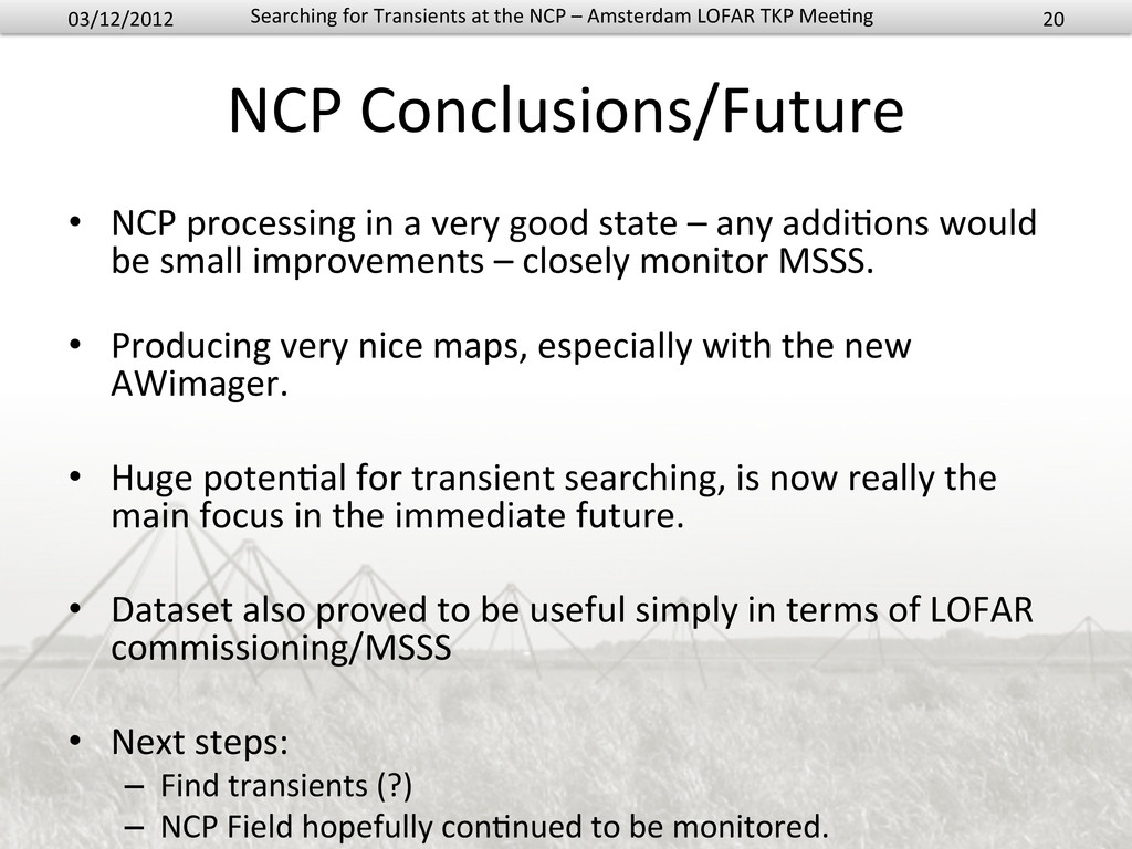 NCP Conclusions/Future  • NCP process...