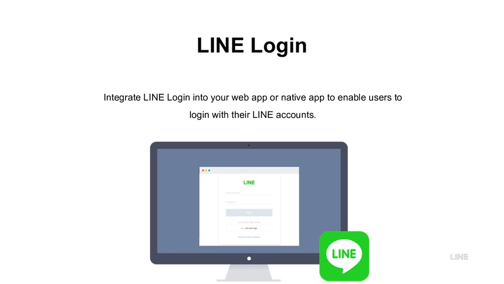 LINE Login Integrate LINE Login into your web a...