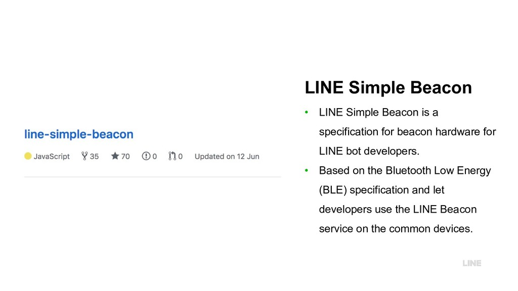 LINE Simple Beacon • LINE Simple Beacon is a sp...