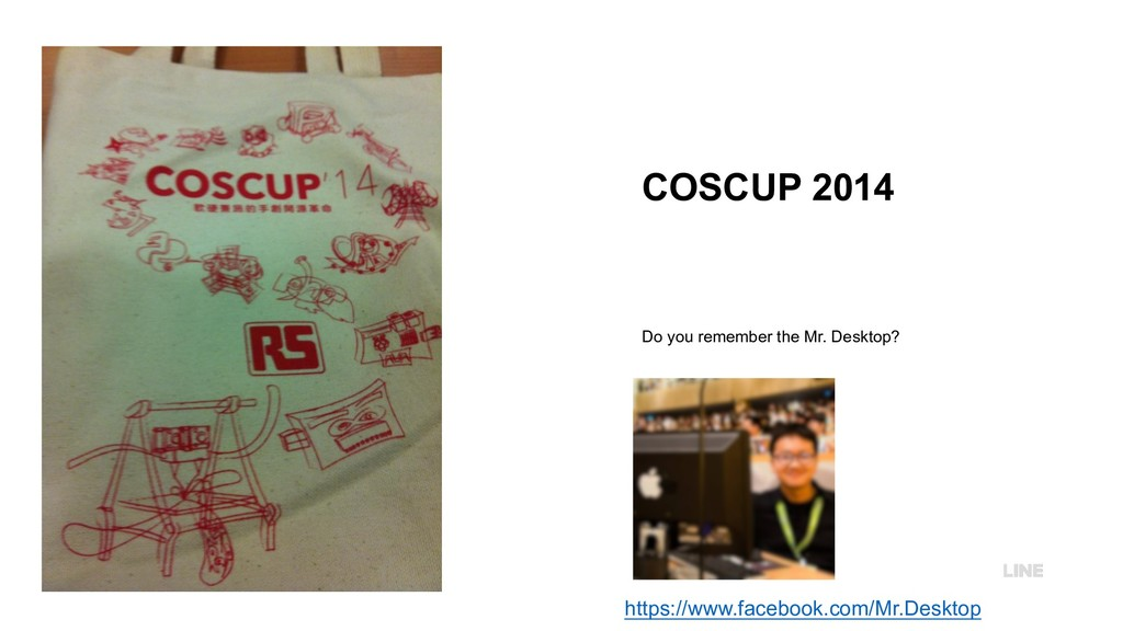 COSCUP 2014 Do you remember the Mr. Desktop? ht...