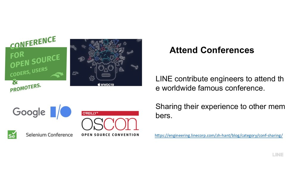 Attend Conferences LINE contribute engineers to...