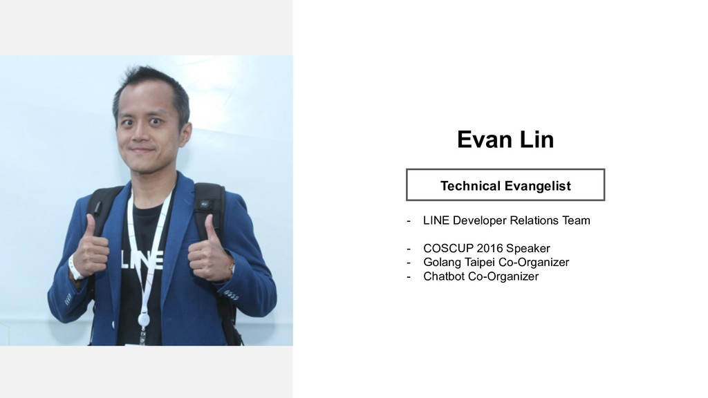 Profile Image Evan Lin Technical Evangelist - L...