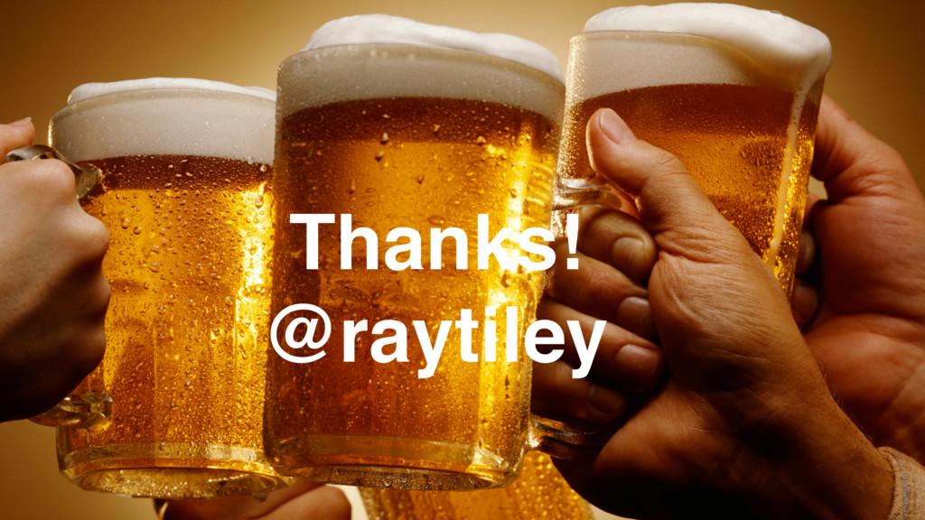 Thanks! @raytiley