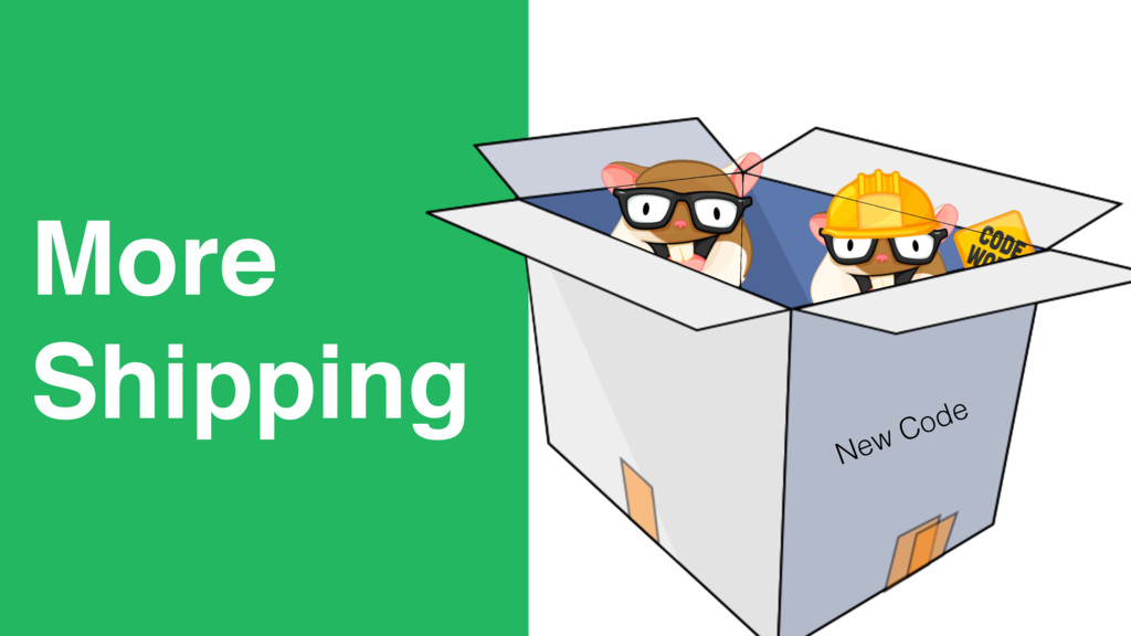 New Code More Shipping