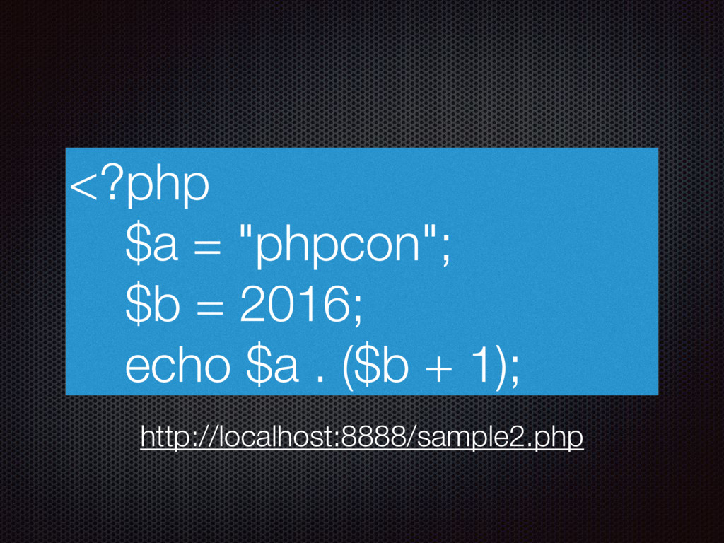"<?php $a = ""phpcon""; $b = 2016; echo $a . ($b +..."