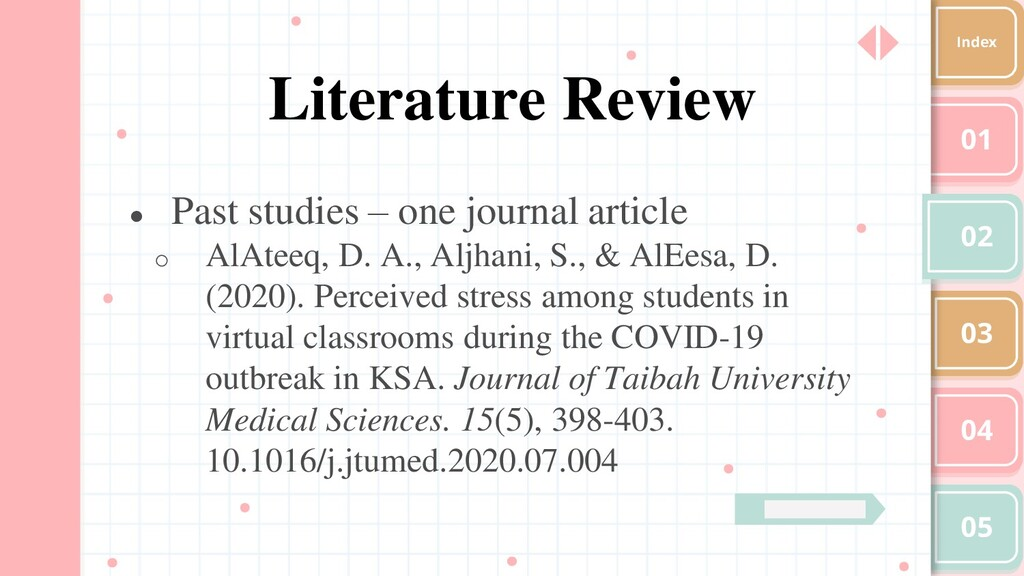 01 02 03 04 05 Index Literature Review ● Past s...