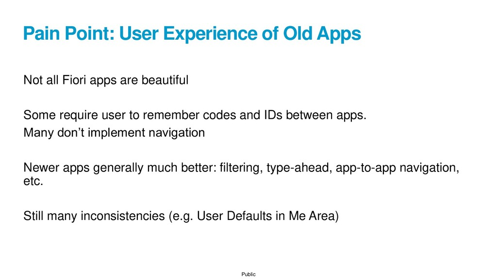 Public Pain Point: User Experience of Old Apps ...