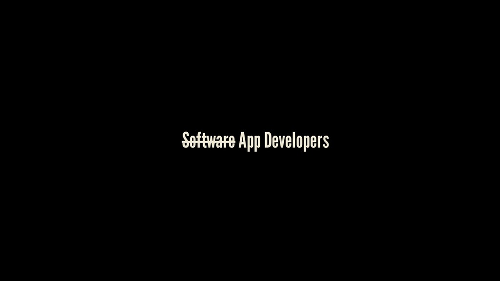 Software App Developers