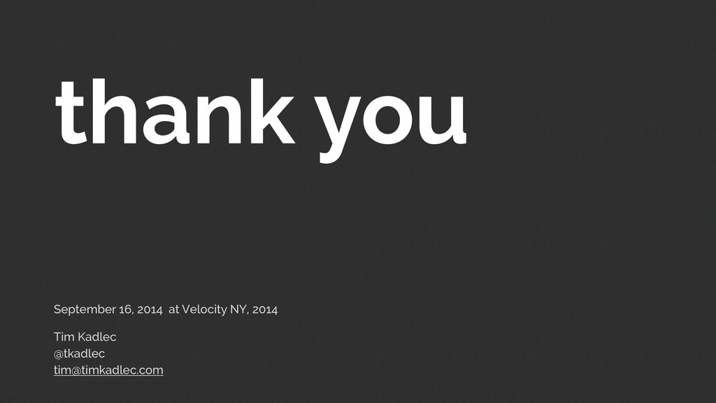 thank you September 16, 2014 at Velocity NY, 20...