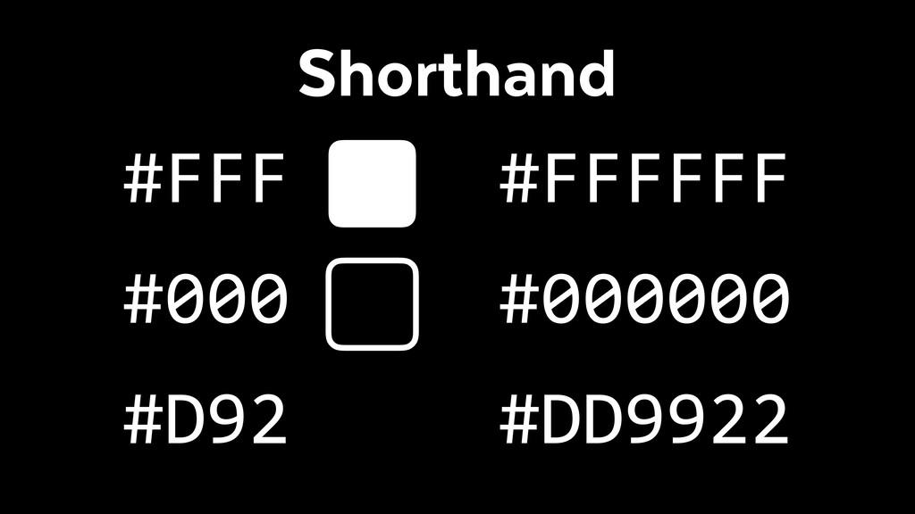 Shorthand #D92 #FFF #000 #DD9922 #FFFFFF #000000
