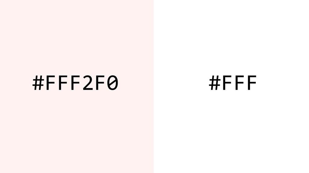 #FFF2F0 #FFF