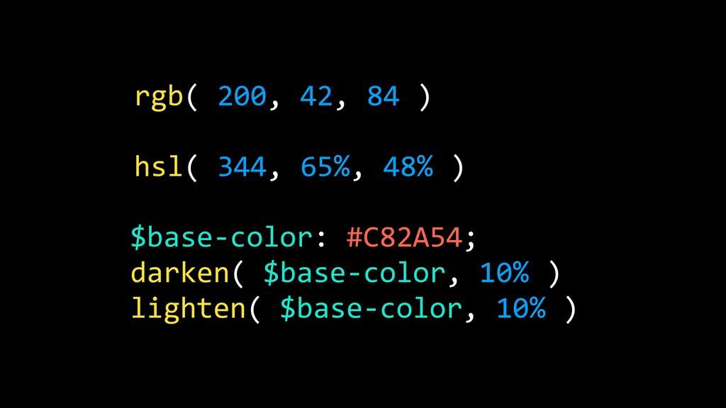 rgb( 200, 42, 84 ) hsl( 344, 65%, 48% ) $base-c...