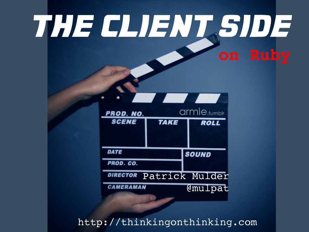 the client side http://thinkingonthinking.com !...