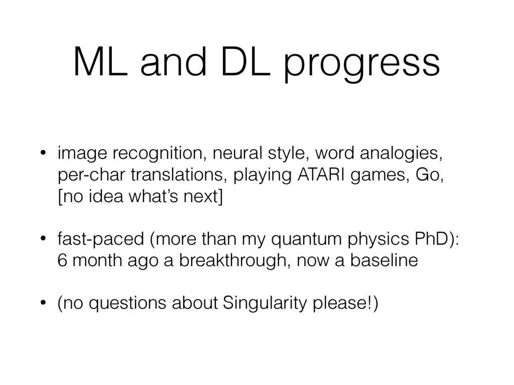 ML and DL progress • image recognition, neural ...