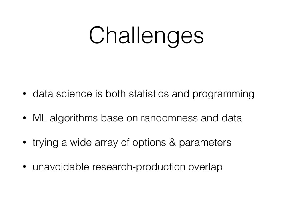 Challenges • data science is both statistics an...