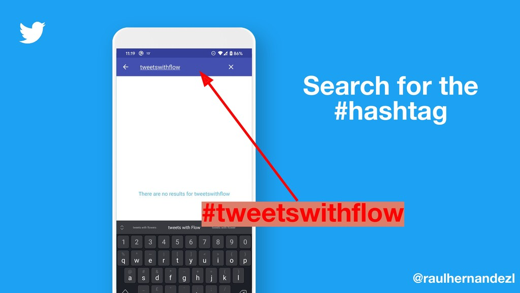 Search for the #hashtag @raulhernandezl #tweets...