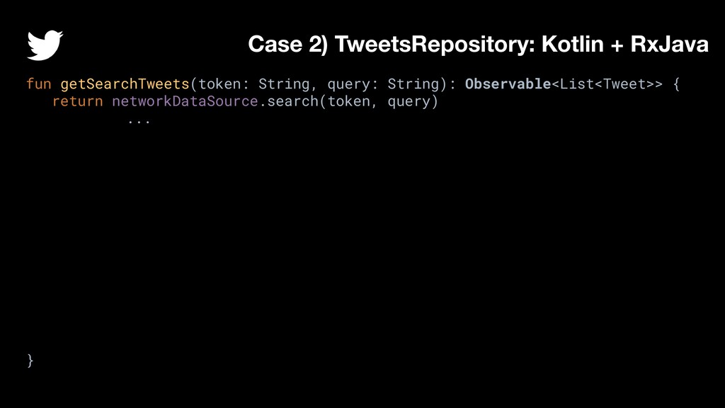 fun getSearchTweets(token: String, query: Strin...