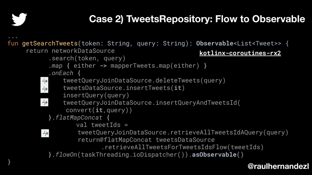 ... fun getSearchTweets(token: String, query: S...