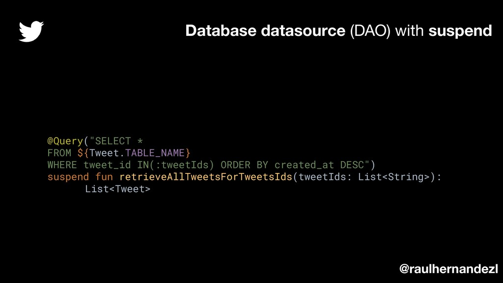 """@Query(""""SELECT * FROM ${Tweet.TABLE_NAME} WHERE..."""
