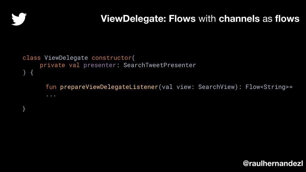 class ViewDelegate constructor( private val pre...