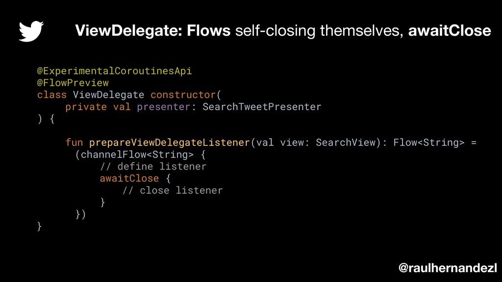 @ExperimentalCoroutinesApi @FlowPreview class V...