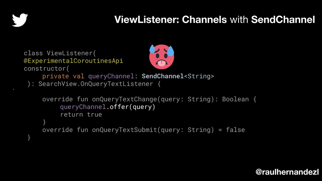 class ViewListener( @ExperimentalCoroutinesApi ...