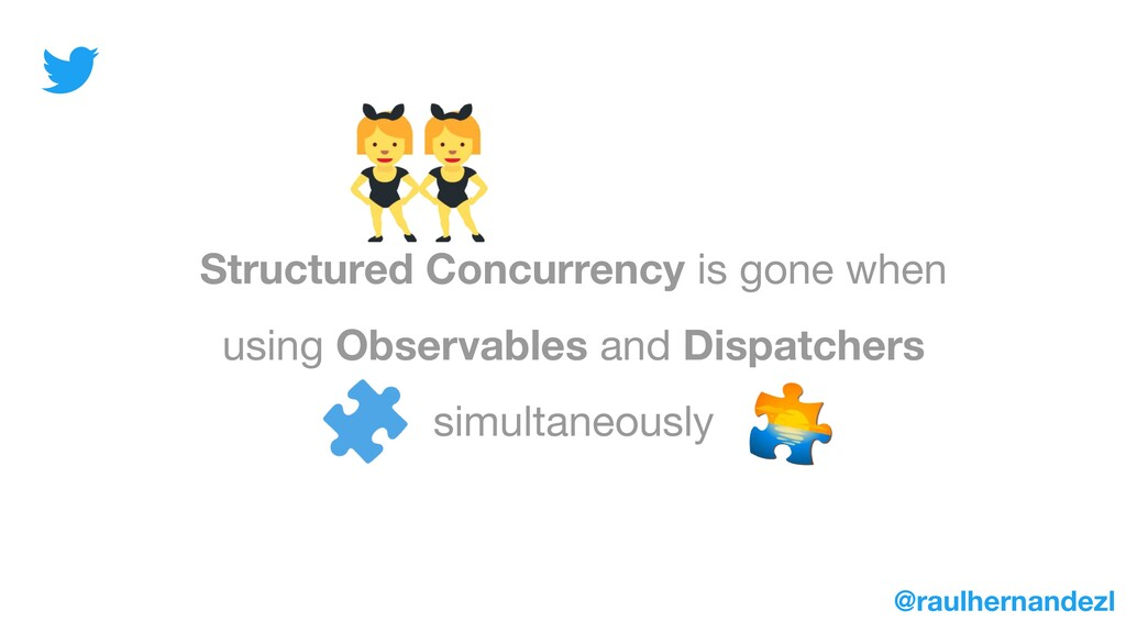 Structured Concurrency is gone when using Obser...