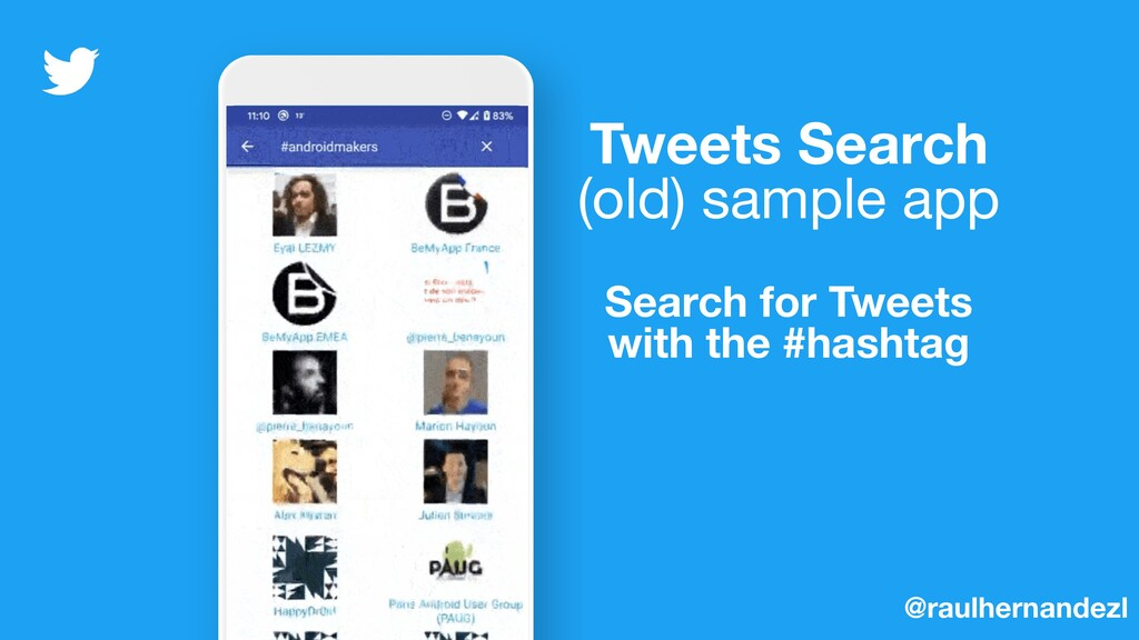 Tweets Search (old) sample app Search for Tweet...