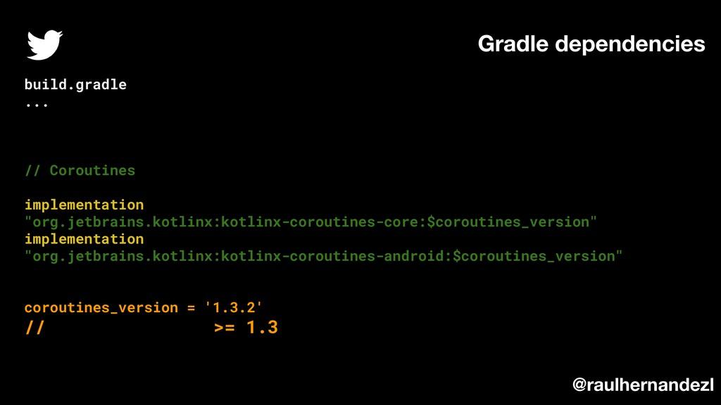 """build.gradle ... // Coroutines implementation """"..."""
