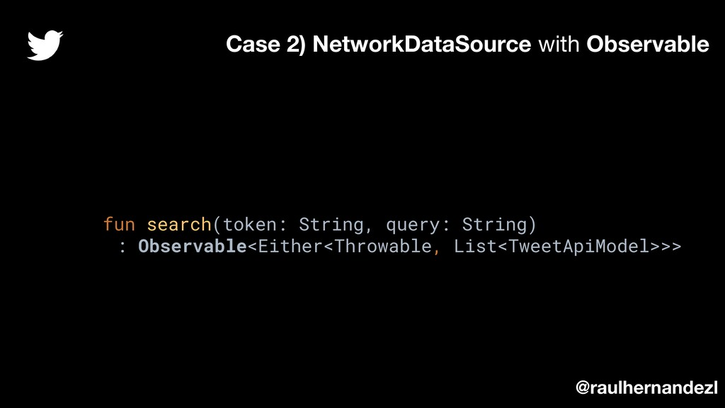 fun search(token: String, query: String) : Obse...