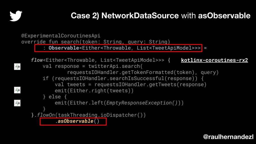 @ExperimentalCoroutinesApi override fun search(...